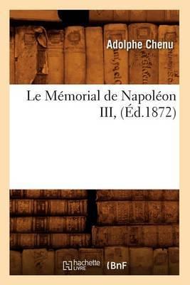 Le Memorial de Napoleon III, (Ed.1872)