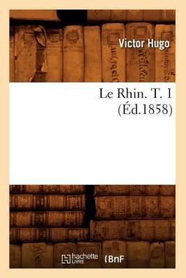 Le Rhin. T. 1