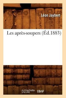 Les Apres-Soupers (Ed.1883)