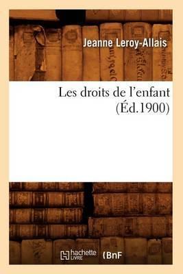 Les Droits de L'Enfant (Ed.1900)