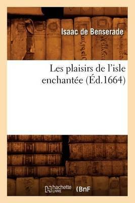 Les Plaisirs de L'Isle Enchantee (Ed.1664)
