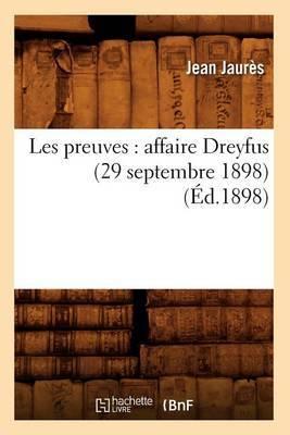 Les Preuves: Affaire Dreyfus (29 Septembre 1898) (Ed.1898)