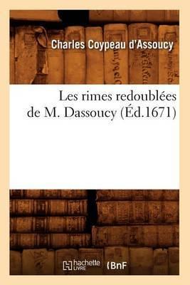 Les Rimes Redoublees de M. Dassoucy