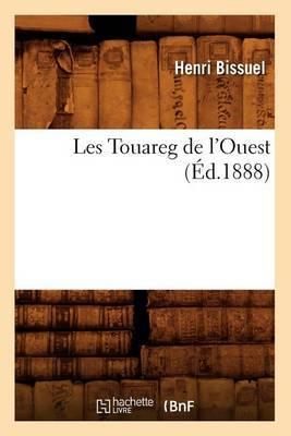Les Touareg de L'Ouest, (Ed.1888)