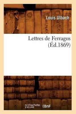 Lettres de Ferragus (Ed.1869)