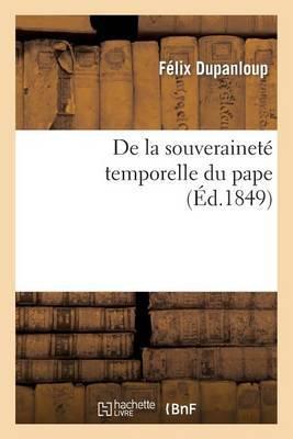 de La Souverainete Temporelle Du Pape