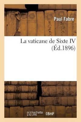 La Vaticane de Sixte IV