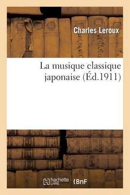 La Musique Classique Japonaise