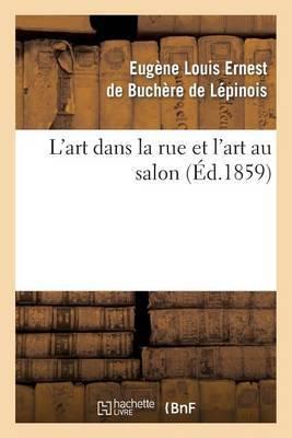 L'Art Dans La Rue Et L'Art Au Salon