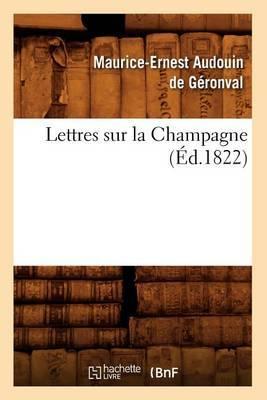 Lettres Sur La Champagne (Ed.1822)