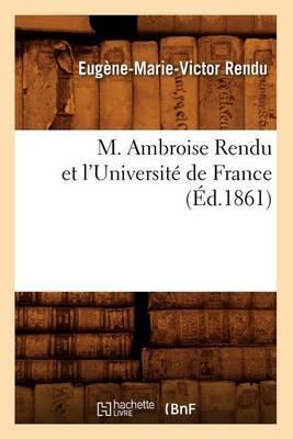 M. Ambroise Rendu Et L'Universite de France; (Ed.1861)
