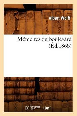 Memoires Du Boulevard (Ed.1866)