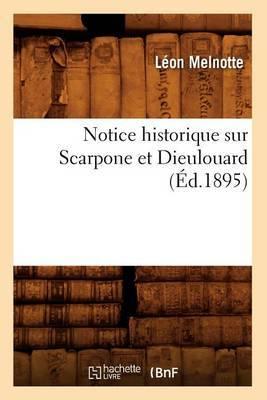 Notice Historique Sur Scarpone Et Dieulouard (Ed.1895)