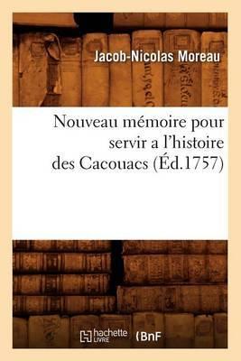 Nouveau Memoire Pour Servir A L'Histoire Des Cacouacs (Ed.1757)