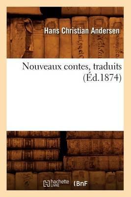 Nouveaux Contes, Traduits (Ed.1874)