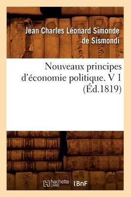 Nouveaux Principes D'Economie Politique. V 1 (Ed.1819)