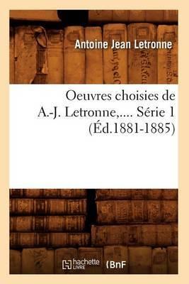 Oeuvres Choisies de A.-J. Letronne, .... Serie 1 (Ed.1881-1885)