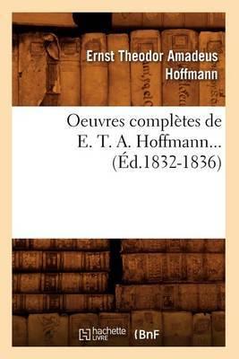 Oeuvres Completes de E. T. A. Hoffmann... (Ed.1832-1836)