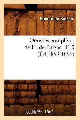 Oeuvres Completes de H. de Balzac. T10 (Ed.1853-1855)