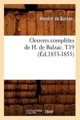 Oeuvres Completes de H. de Balzac. T19 (Ed.1853-1855)