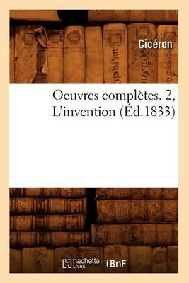 Oeuvres Completes. 2, L'Invention (Ed.1833)