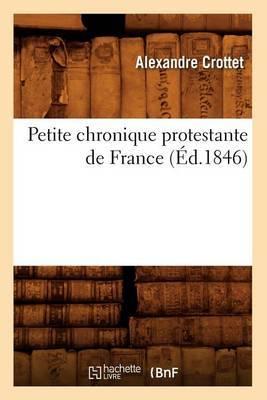 Petite Chronique Protestante de France (Ed.1846)