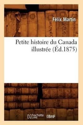 Petite Histoire Du Canada Illustree