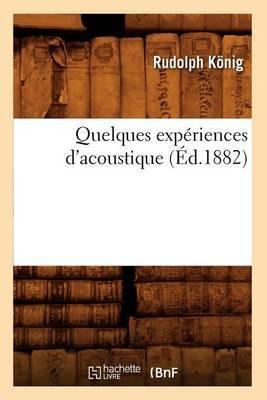 Quelques Experiences D'Acoustique (Ed.1882)