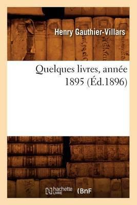 Quelques Livres, Annee 1895 (Ed.1896)