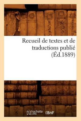 Recueil de Textes Et de Traductions Publie (Ed.1889)