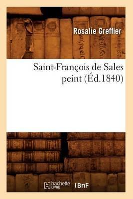 Saint-Francois de Sales Peint (Ed.1840)