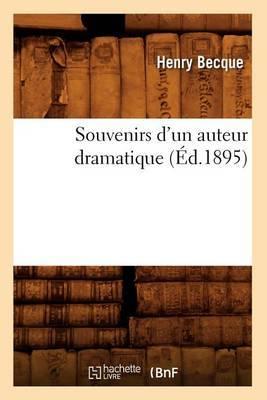Souvenirs D'Un Auteur Dramatique (Ed.1895)