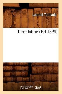 Terre Latine (Ed.1898)