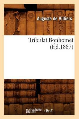Tribulat Bonhomet (Ed.1887)