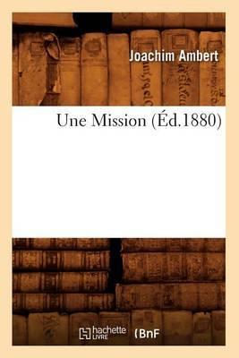 Une Mission, (Ed.1880)