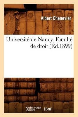 Universite de Nancy. Faculte de Droit (Ed.1899)
