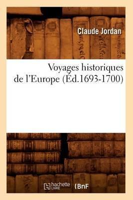 Voyages Historiques de L'Europe (Ed.1693-1700)