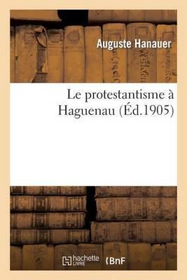 Le Protestantisme a Haguenau