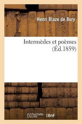 Intermedes Et Poemes
