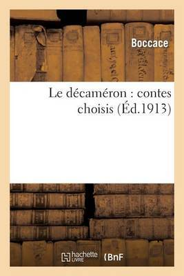 Le Decameron: Contes Choisis