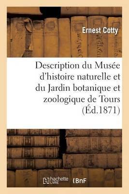 Description Du Musee D Histoire Naturelle Et Du Jardin Botanique Et Zoologique de Tours