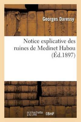 Notice Explicative Des Ruines de Medinet Habou
