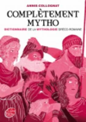 Completement Mytho. Dieux Et Deesses De La Mythologie