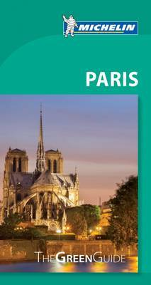 Paris - Michelin Green Guide: The Green Guide