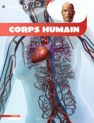 Discovery Education: Corps humain