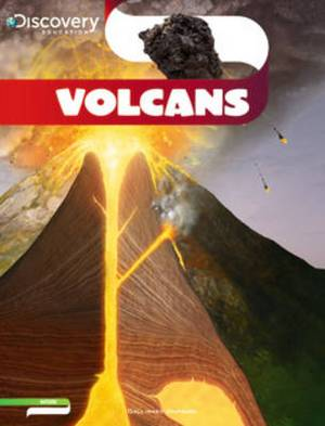 Discovery Education: Volcans