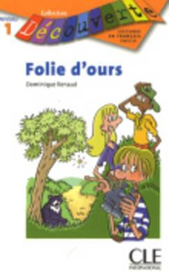 Decouverte: Folie d'ours