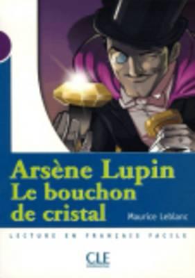Le bouchon de cristal (A. Lupin) - Livre