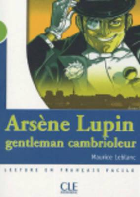 Arsene Lupin Gentleman Cambrioleur Livre