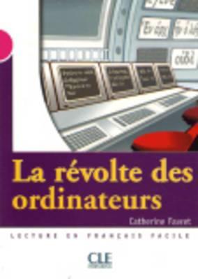 La Revolte DES Ordinateurs - Livre